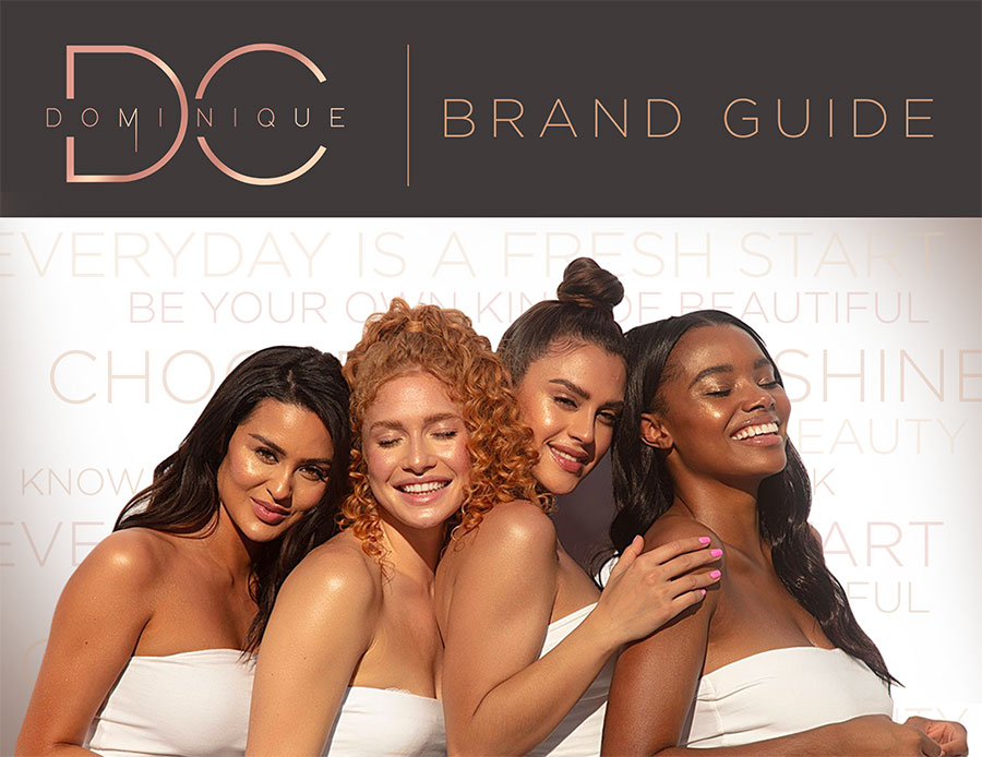 Brand Guide - Dominique Cosmetics - Click to view PDF